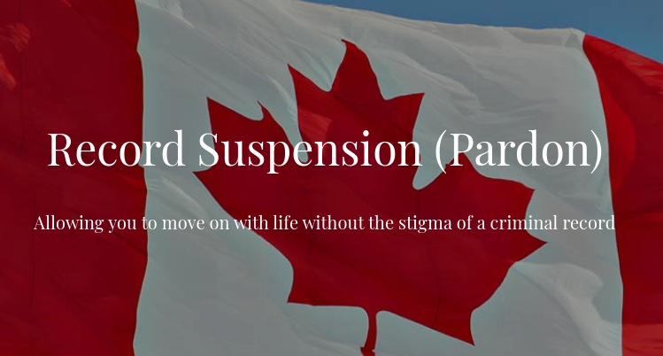 Canada Pardon and Record Suspension Service